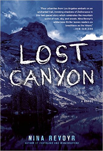 Click for more detail about Lost Canyon by Nina Revoyr