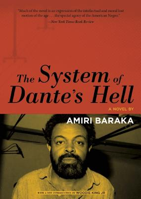 Click for more detail about The System of Dante's Hell (AkashiClassics: Renegade Reprint Series) by Amiri Baraka