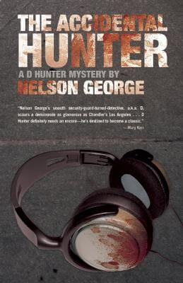 Click for more detail about The Accidental Hunter (A D Hunter Mystery) by Nelson George