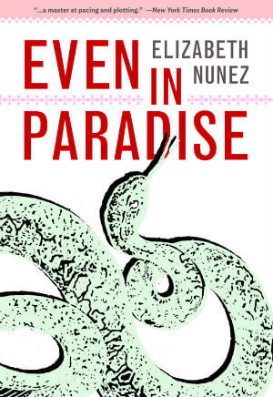 Click for more detail about Even in Paradise by Elizabeth Nunez