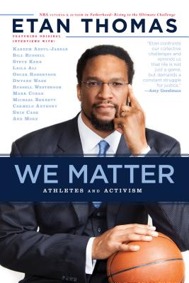 Click for more detail about We Matter: Athletes and Activism by Etan Thomas