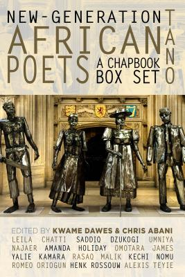 Click for more detail about New-Generation African Poets: A Chapbook Box Set (Tano) by Kwame Dawes and Chris Abani