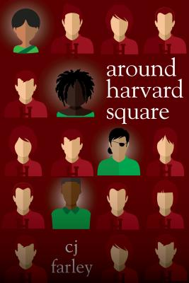Click for more detail about Around Harvard Square by Christopher John Farley