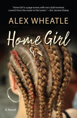 Click for more detail about Home Girl by Alex Wheatle