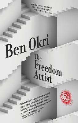 Click for more detail about The Freedom Artist by Ben Okri