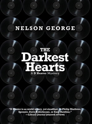 Click for more detail about The Darkest Hearts by Nelson George