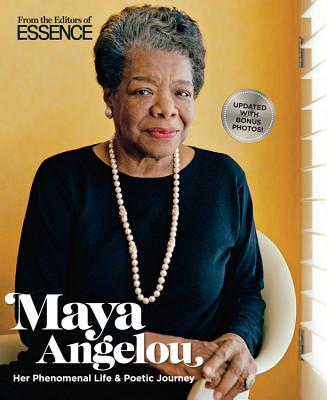 Click for a larger image of Essence Maya Angelou: Her Phenomenal Life & Poetic Journey