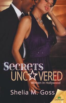 Click for more detail about Secrets Uncovered by Shelia M. Goss