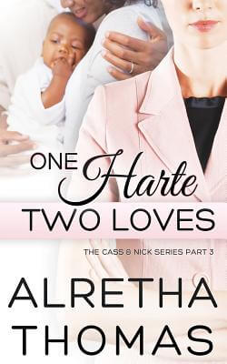 Click for more detail about One Harte Two Loves by Alretha Thomas
