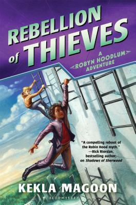 Click for a larger image of Rebellion of Thieves (A Robyn Hoodlum Adventure)