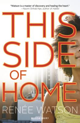 Click for more detail about This Side of Home by Renée Watson