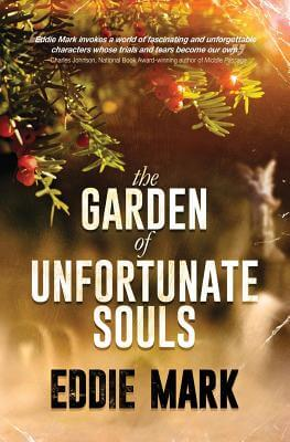 Click for more detail about The Garden of Unfortunate Souls by Eddie Mark