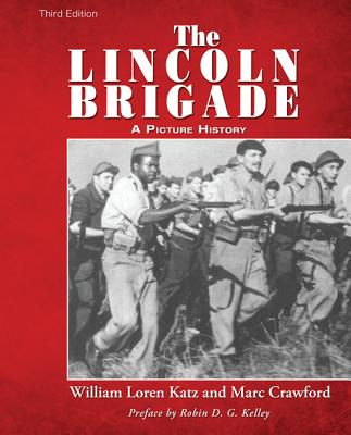 Click for more detail about The Lincoln Brigade: A Picture History by William L. Katz