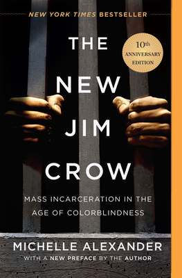 Photo of Go On Girl! Book Club Selection February 1994 – Selection The New Jim Crow: Mass Incarceration in the Age of Colorblindness  by Michelle Alexander