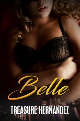 Click for more detail about Belle by Treasure Hernandez