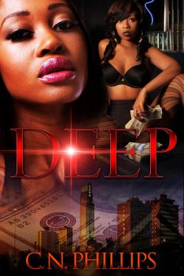 Click for more detail about Deep: A Twisted Tale of Deception by C. N. Phillips