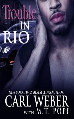 Click for more detail about Trouble in Rio: A Family Business Novel by M. T. Pope and Carl Weber