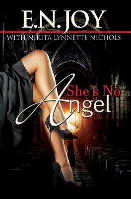 Book Cover She's No Angel by E. N. Joy