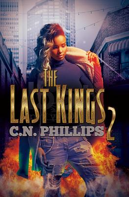 Click for more detail about The Last Kings 2 by C. N. Phillips