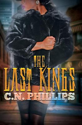 Click for more detail about The Last Kings by C. N. Phillips