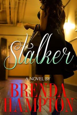 Click for more detail about Stalker by Brenda M. Hampton
