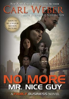 Book Cover No More Mr. Nice Guy by Carl Weber and Stephanie Covington