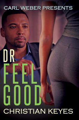 Click for a larger image of Dr. Feelgood: Carl Weber Presents