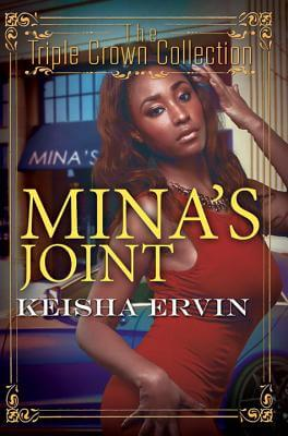 Click for more detail about Mina's Joint: Triple Crown Collection by Keisha Ervin