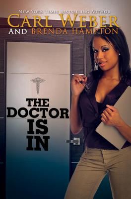 Book Cover The Doctor Is In by Carl Weber and Brenda Hampton