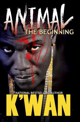 Book Cover Animal: The Beginning by K'wan