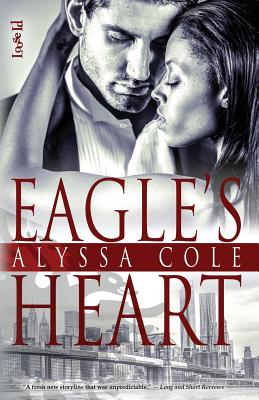 Click for more detail about Eagle's Heart by Alyssa Cole
