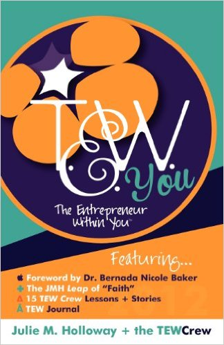 Book Cover The Entrepreneur Within You by Julie M. Holloway and Rhonda E. Alexander