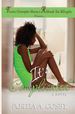Click for more detail about It's Complicated by Portia Cosby