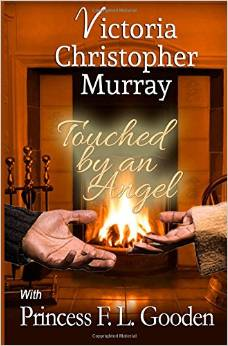 Click for more detail about Touched by an Angel by Victoria Christopher Murray and Princess F.L. Gooden