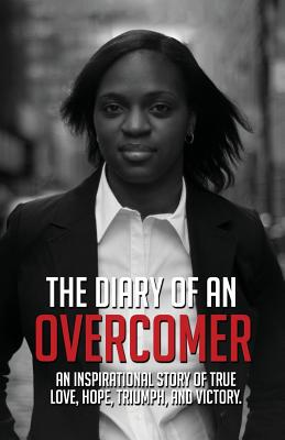 Book Cover The Diary of an Overcomer: An Inspirational story of True Love, Hope, Triumph, and Victory by Daisy Copelin