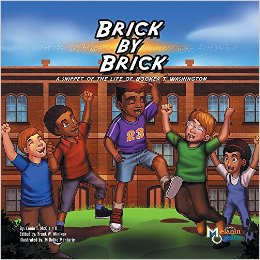 Click for more detail about Brick by Brick: A Snippet of the Life of Booker T. Washington by Louie T McClain