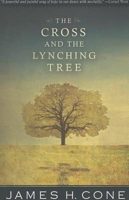 Click for more detail about The Cross and the Lynching Tree by James Cone
