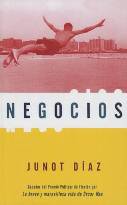 Click for more detail about Negocios / Business (English and Spanish Edition) by Junot Diaz