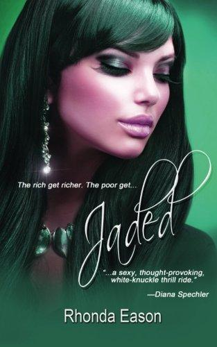 Click for more detail about Jaded by Rhonda Eason