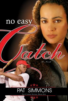 Click for more detail about No Easy Catch (Carmen Sisters) by Pat Simmons