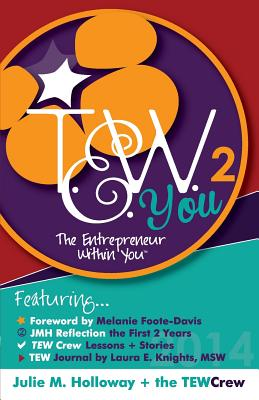 Click for more detail about The Entrepreneur Within You Volume 2 by Julie Holloway
