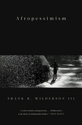 Book Cover Afropessimism by Frank B. Wilderson III