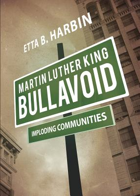 Click for more detail about Martin Luther King Bullavoid by Etta B. Harbin