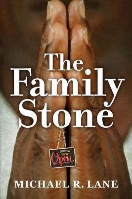 Click for more detail about The Family Stone by Michael R. Lane