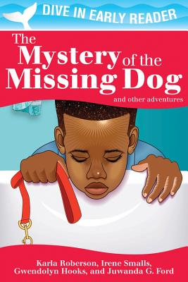 Click for a larger image of The Mystery of the Missing Dog and Other Stories (Dive In Early Reader)