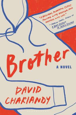 Click for more detail about Brother by David Chariandy