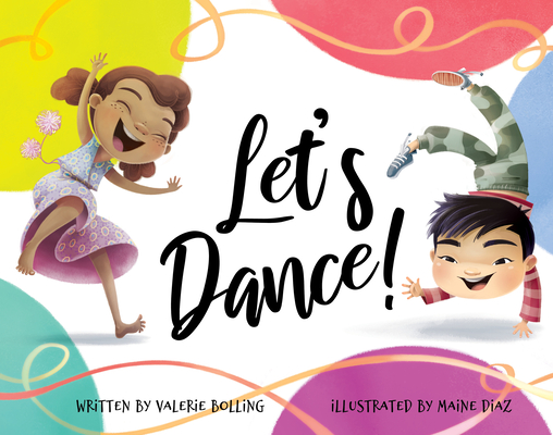 Click for more detail about Let's Dance! by Valerie Bolling