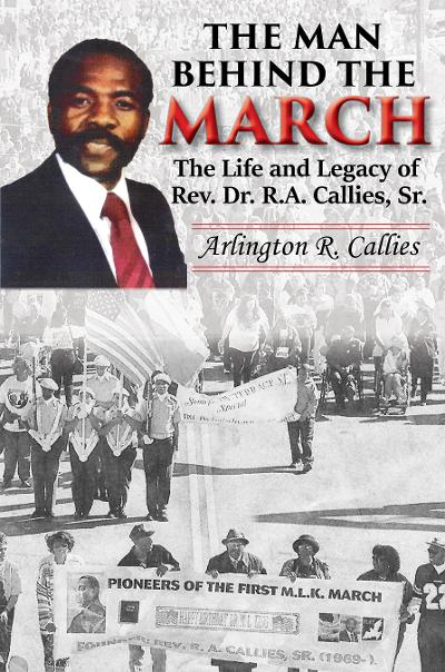 Click for more detail about The Man Behind The March by Arlington R. Callies