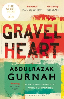 Click for more detail about Gravel Heart by Abdulrazak Gurnah