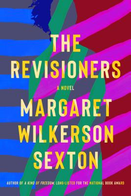 Click for more detail about The Revisioners by Margaret Wilkerson Sexton